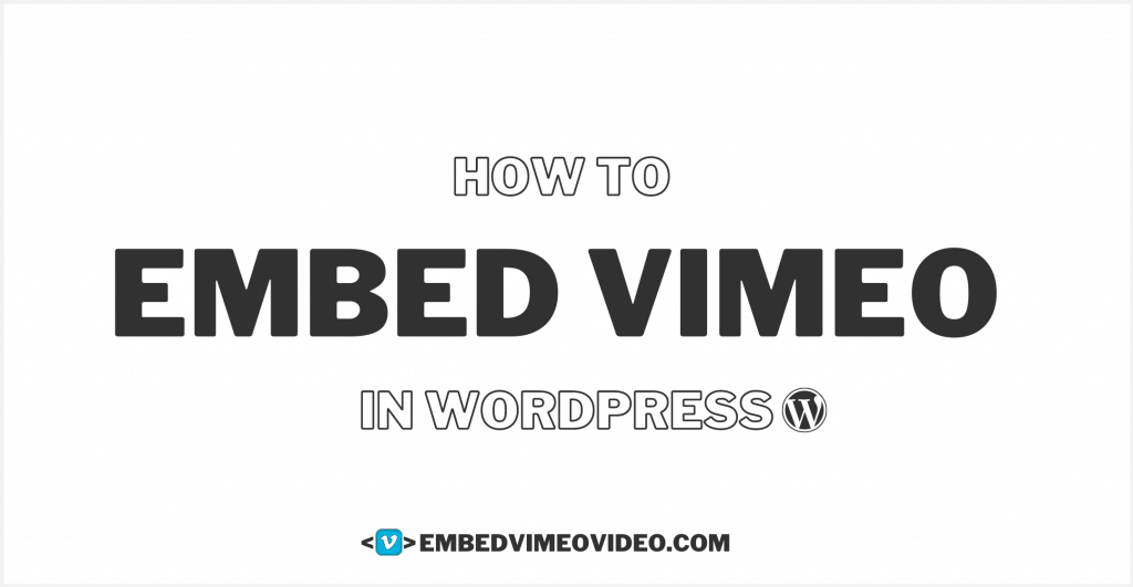embed vimeo in wordpress